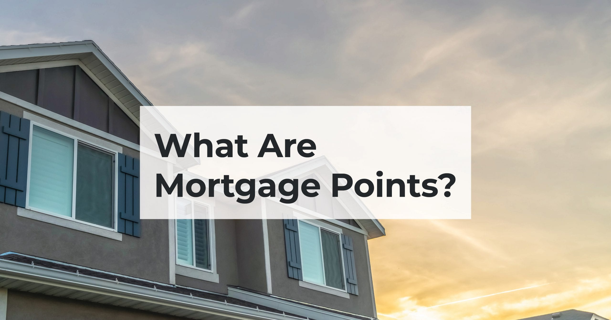What are mortgage points?