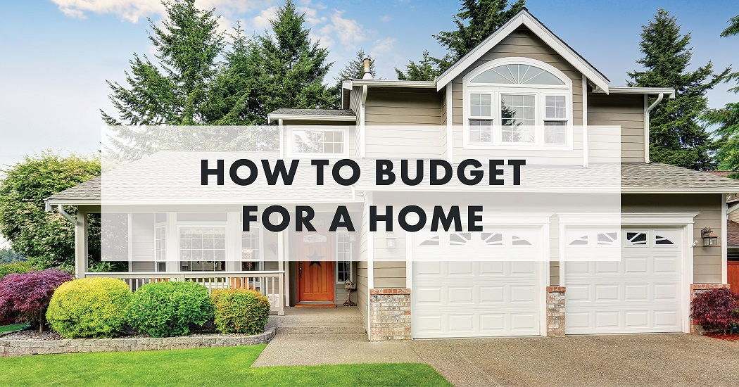 How To Budget For A Home