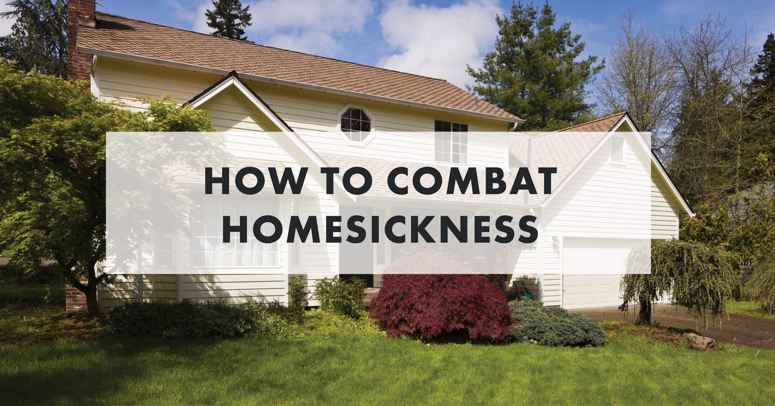 How to Combat Homesickness - Blog Image