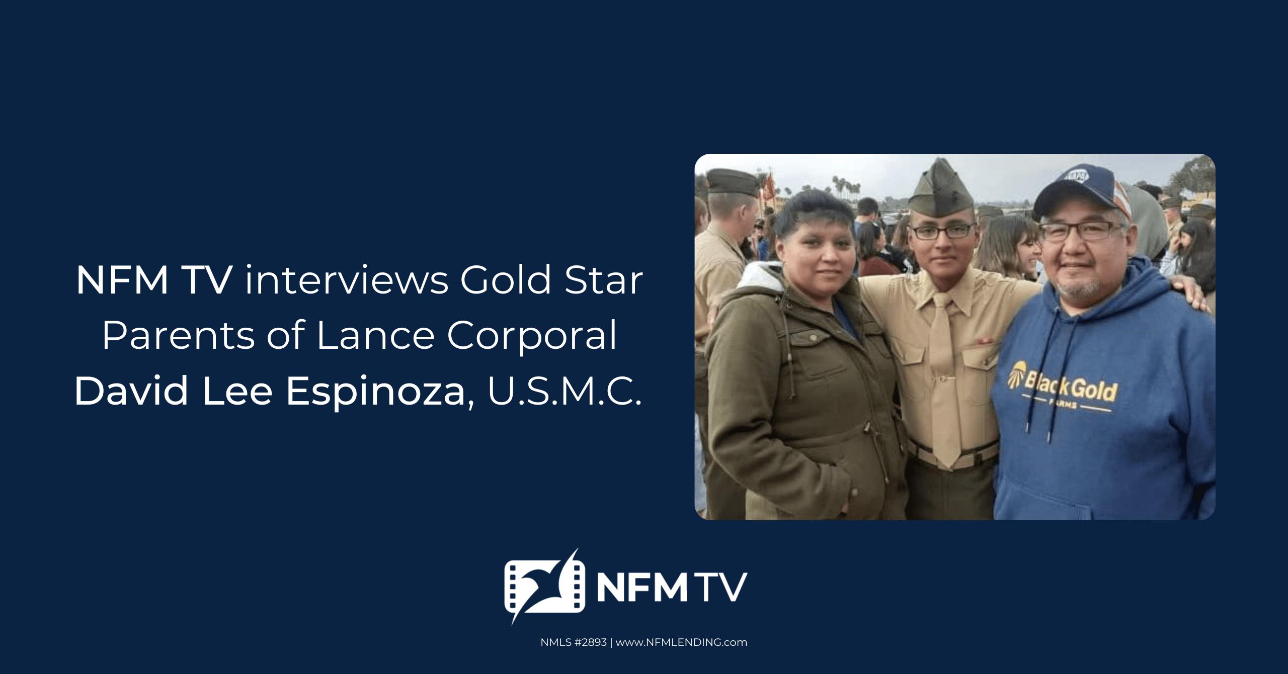 NFM TV Interviews Gold Star Parents of David Lee Espinoza