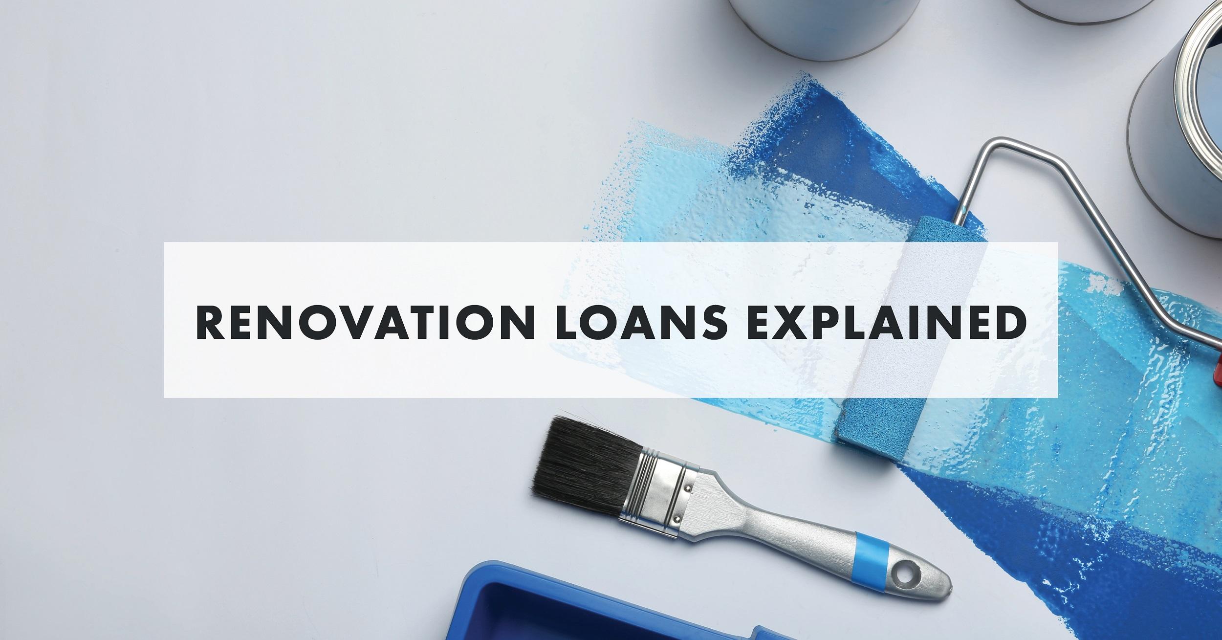Renovation Loans Explained - Blog Image