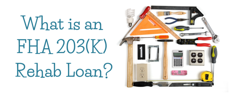 FHA 203(K) Rehab Loan