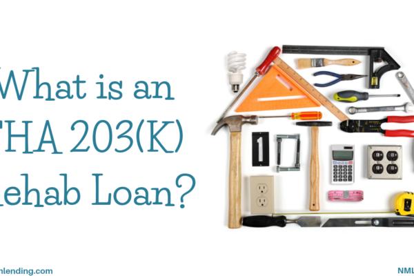 FHA 203(K) Rehab Loan