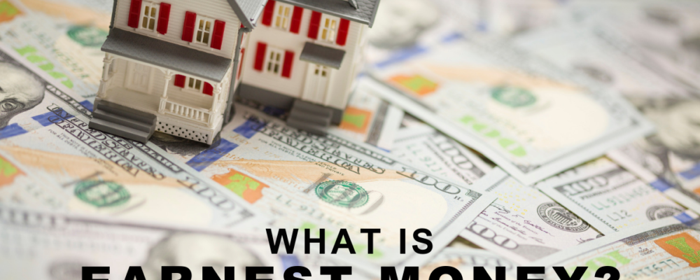 What is Earnest Money
