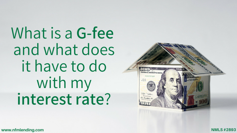 What is a G-Fee?