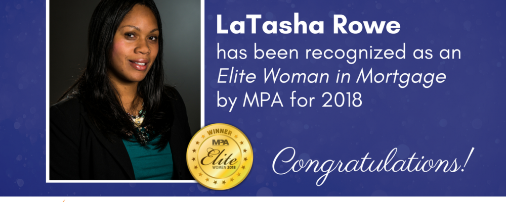 LaTasha Rowe Elite Women in Mortgage