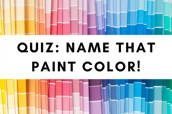 Quiz: Name that Paint Color!