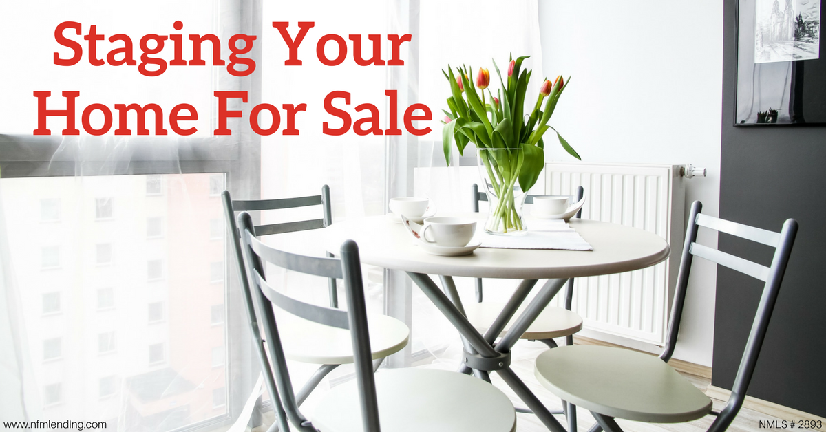 staging your home for sale nfm lending